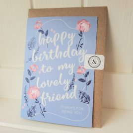 Happy Birthday lovely friend greeting card
