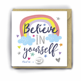 Colourful greetings card with a rainbow, clouds and love hearts and the words 'believe in yourself'