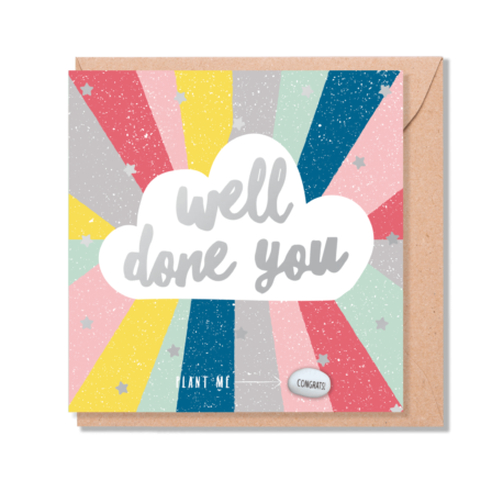 Greetings card with bright colourful rays bursting out a cloud with the words 'well done you' inside it.