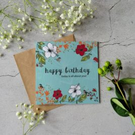 Happy Birthday card– Today is all about you!