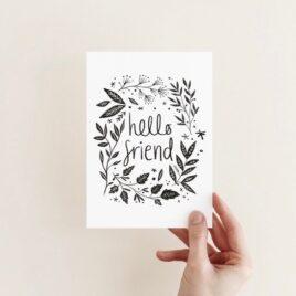 Hello friend – A6 card