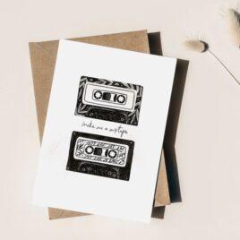 Make Me A Mixtape – A6 Card