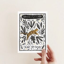 Braver than you know – A6 Card